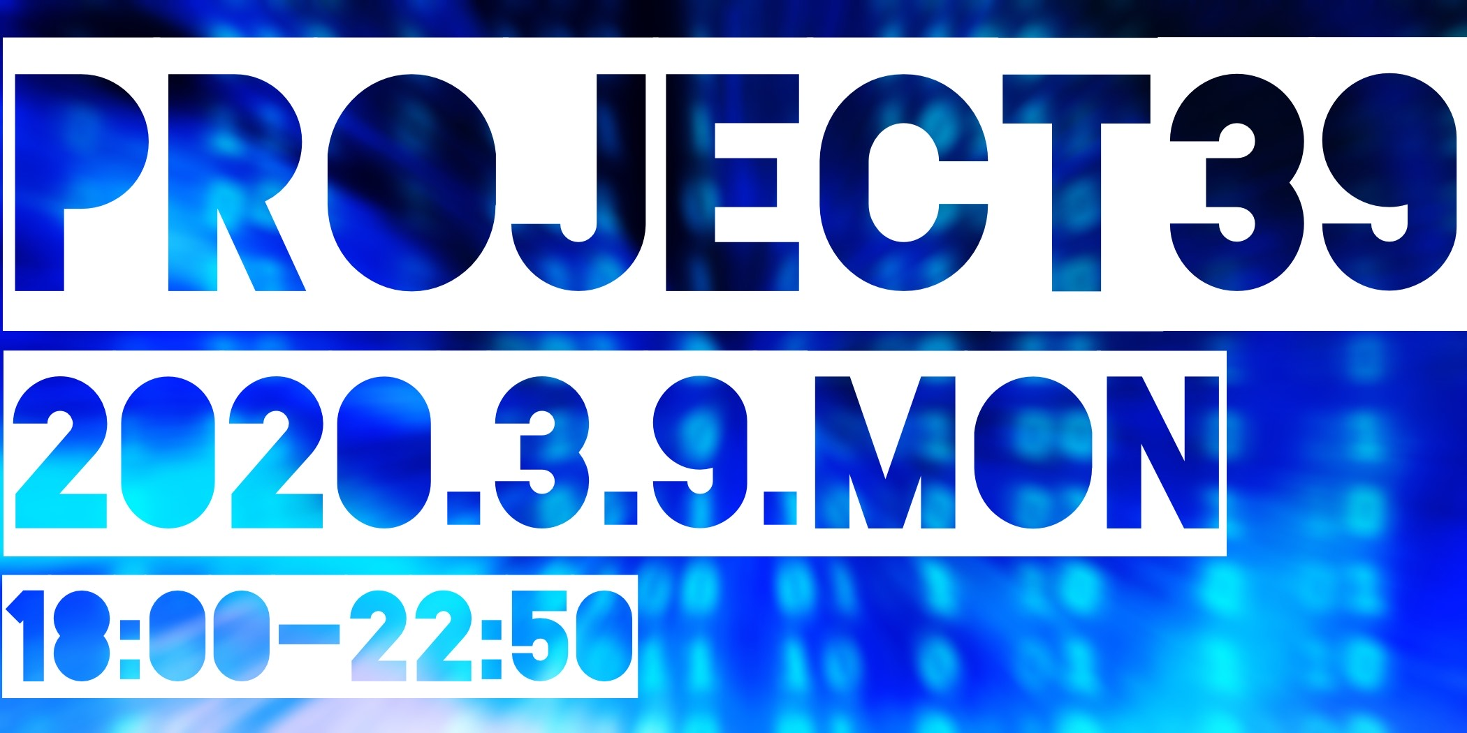 PROJECT 39